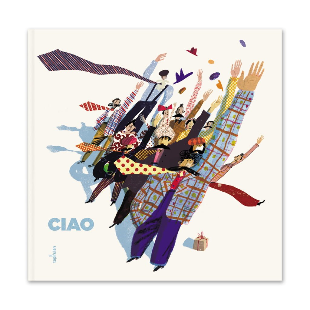 Ciao - Catalogo tredicesima mostra internazionale di illustratori contemporanei - Ospite speciale Tony Wolf