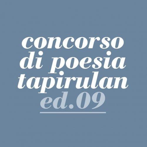 Concorso di poesia Tapirulan - Nona edizione